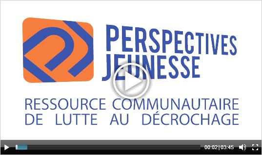 Cliquez sur la vignette ci-dessous pour télécharger le vidéo de présentation de Perspective Jeunesse