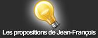 Les propositions de Jean-François