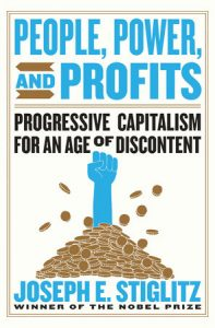 Joseph Stiglitz, People Power Profits