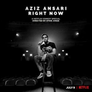 Aziz Ansari Rignt Now